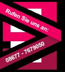 Rufen Sie uns an: 08677 - 7679050