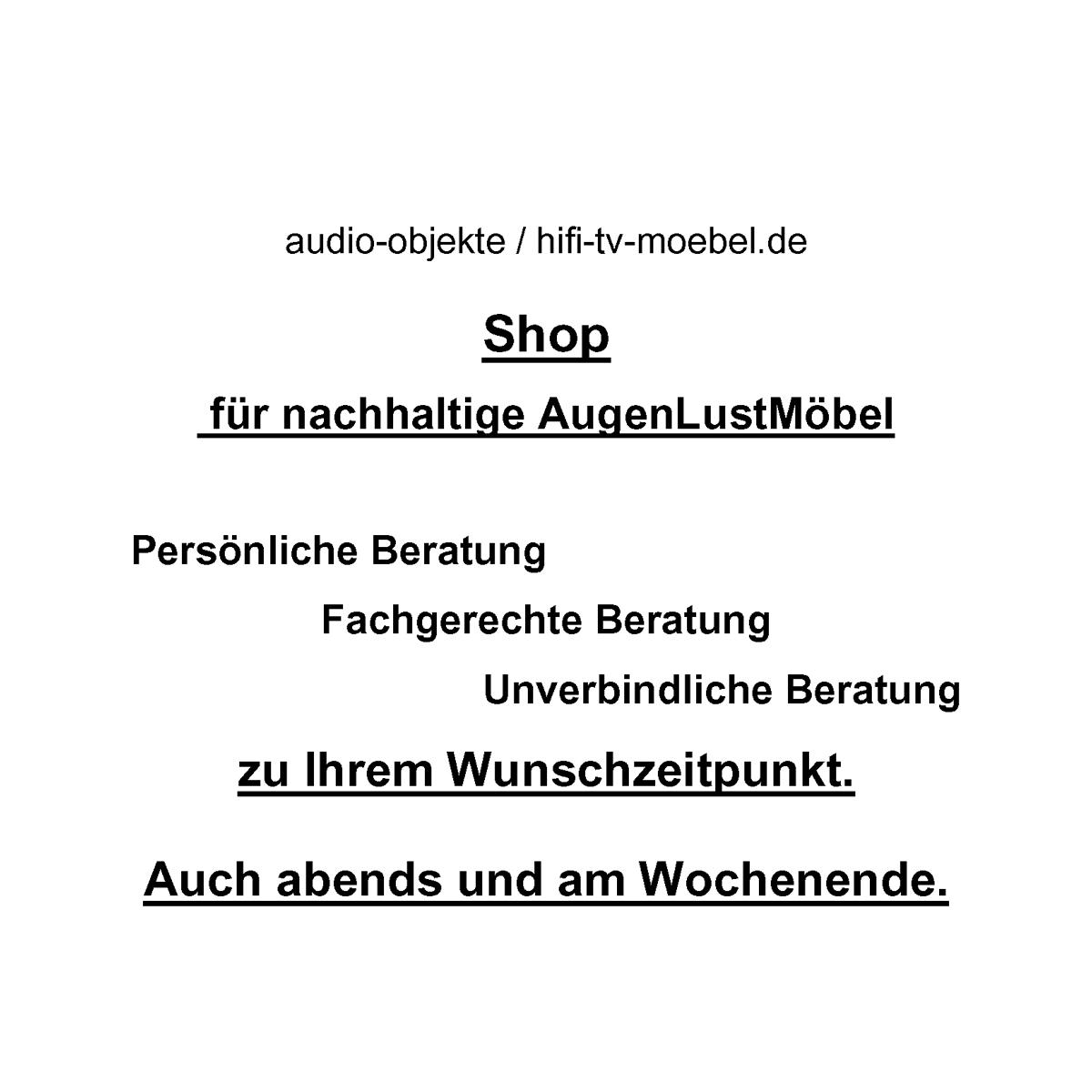 Beratung durch den Fachmann. Audio-Objekte-Fachmann-Hifi-TV-Möbel.